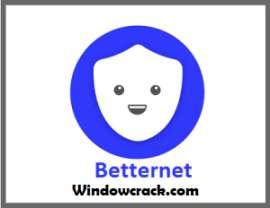 betternet crack 2020